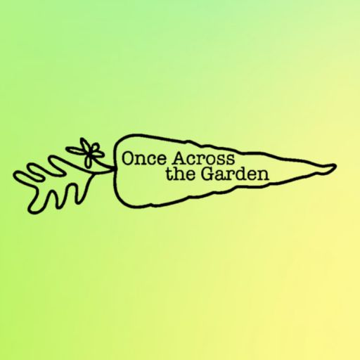 Once Across the Garden